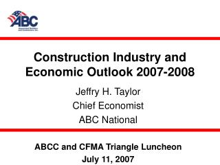 Construction Industry and Economic Outlook 2007-2008