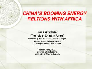CHINA ' S BOOMING ENERGY RELTIONS WITH AFRICA