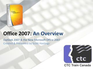 Office 2007:  An Overview