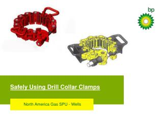 Safely Using Drill Collar Clamps