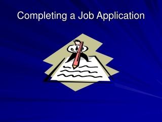 Completing a Job Application