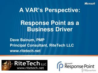 A VAR s Perspective:  Response Point as a Business Driver