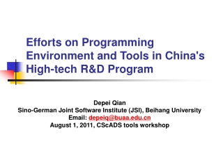 Efforts on Programming Environment and Tools in China's High-tech R&D Program