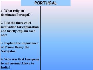 1. What religion dominates Portugal?