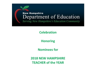 Celebration Honoring Nominees for  2018 NEW HAMPSHIRE TEACHER of the YEAR