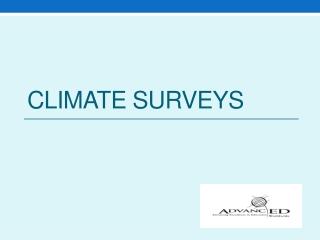 Climate Surveys