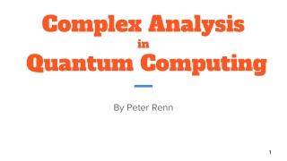Complex Analysis in Quantum Computing
