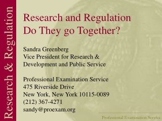 Research and Regulation Do They go Together?