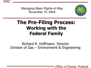 The Pre-Filing Process: Working with the Federal Family