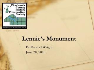 Lennie's Monument
