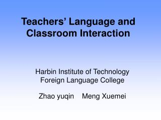 Teachers' Language and Classroom Interaction