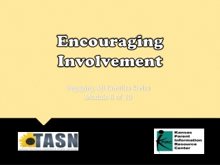 Encouraging Involvement