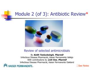 Module 2 (of 3): Antibiotic Review *