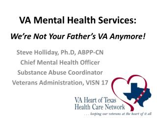 VA Mental Health Services: We're Not Your Father's VA Anymore!