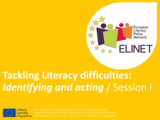 Tackling Literacy difficulties:  Identifying and acting  / Session I