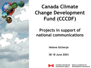 Canada Climate Change Development Fund CCCDF   Projects in support of national communications
