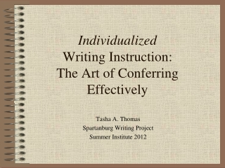 Individualized Writing Instruction: The Art of Conferring Effectively