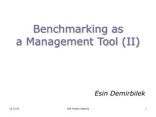 Benchmarking as  a Management Tool  (II)