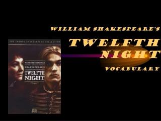 William Shakespeare's Twelfth Night Vocabulary