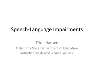 Speech-Language Impairments