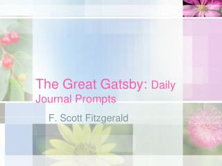 The Great Gatsby:  Daily Journal Prompts