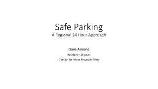 Safe Parking A Regional 24 Hour Approach