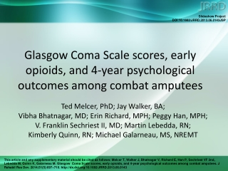 Glasgow Coma Scale scores, early opioids, and 4-year psychological outcomes among combat amputees