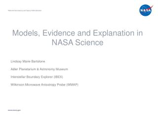 Models, Evidence and Explanation in NASA Science