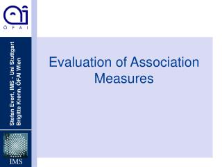 Evaluation of Association Measures