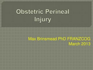 Obstetric Perineal Injury