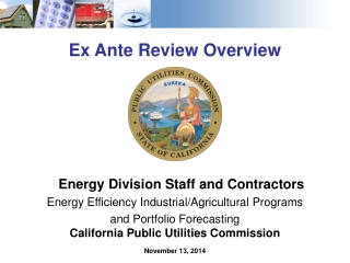Ex Ante Review Overview