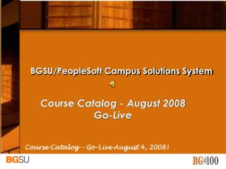 BGSU/PeopleSoft Campus Solutions System