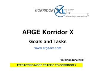 ARGE Korridor X Goals and Tasks arge-kx