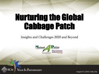 Nurturing the Global Cabbage Patch