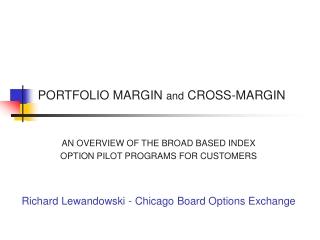 PORTFOLIO MARGIN  and  CROSS-MARGIN