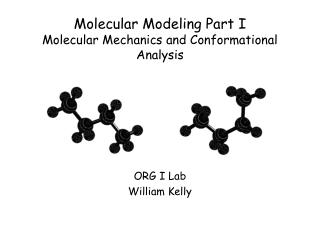 Molecular Modeling Part I Molecular Mechanics and Conformational Analysis