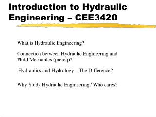 Introduction to Hydraulic Engineering – CEE3420