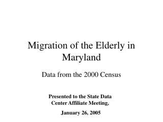 Migration of the Elderly in Maryland