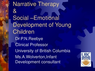 Narrative Therapy  &  Social –Emotional Development of Young Children