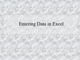 Entering Data in Excel