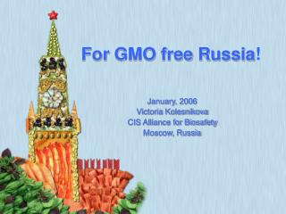 For GMO free Russia !