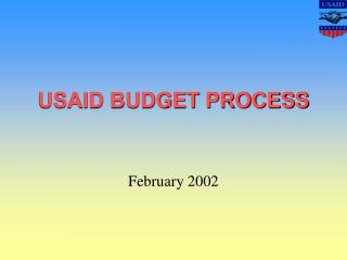 USAID BUDGET PROCESS