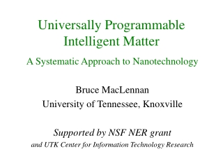 Universally Programmable Intelligent Matter