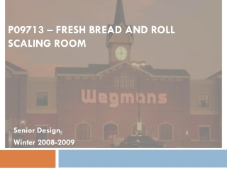 P09713 – FRESH BREAD AND ROLL SCALING ROOM