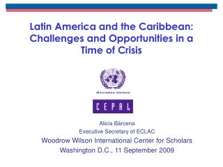 Latin America and the Caribbean: Challenges and Opportunities in a Time of Crisis