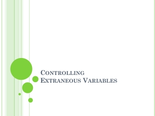 Controlling  Extraneous Variables