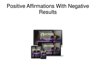 Positive Affirmations With Negative Results