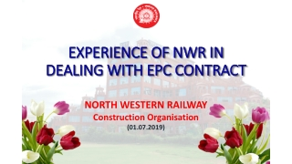 EXPERIENCE OF NWR IN DEALING WITH EPC CONTRACT