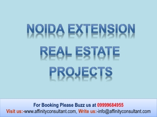 Residential Projects 09999684955 Noida Extension