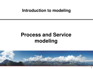 Process and Service modeling